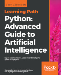 Python: Advanced Guide to Artificial Intelligence