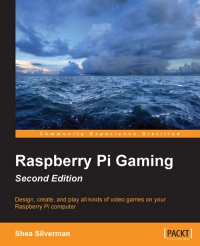 Raspberry Pi Gaming, 2nd Edition