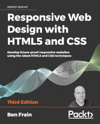 Responsive Web Design with HTML5 and CSS, 3rd Edition