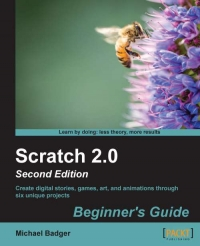 Scratch 2.0: Beginner's Guide, 2nd Edition