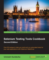 Selenium Testing Tools Cookbook, 2nd Edition