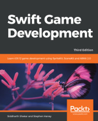 Swift Game Development, 3rd Edition