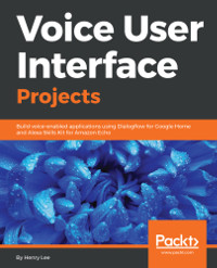 Voice User Interface Projects