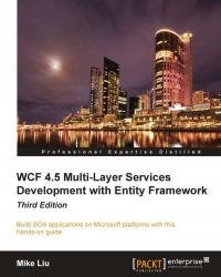WCF 4.5 Multi-Layer Services Development with Entity Framework, 3rd Edition