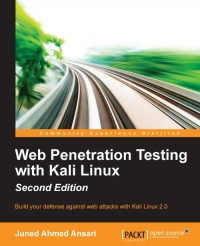 Web Penetration Testing with Kali Linux, 2nd Edition
