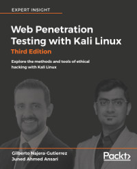 Web Penetration Testing with Kali Linux, 3rd Edition