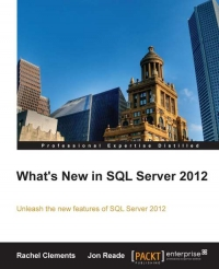 Download What's New in SQL Server 2012 Unleash the new features of SQL Server 2012 online books