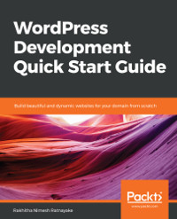 Wordpress Development Quick Start Guide