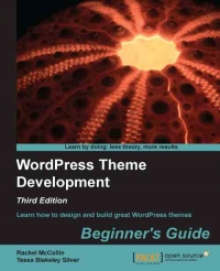 WordPress Theme Development, 3rd Edition