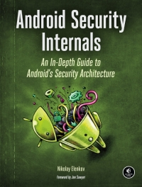 download Android Security Internals An In-Depth Guide to Android's Security Architecture ebooks