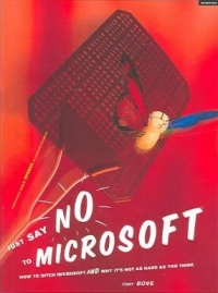 Just Say No to Microsoft