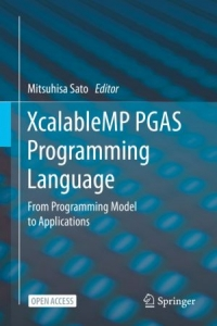 XcalableMP PGAS Programming Language
