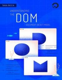 Understanding the DOM