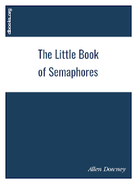 The Little Book of Semaphores