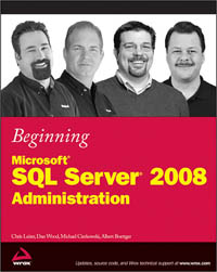 Beginning Microsoft SQL Server 2008 Administration Free Ebook