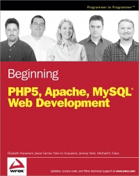 Beginning PHP5, Apache and MySQL Web Development