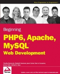 Beginning PHP 6, Apache, MySQL 6 Web Development Free Ebook