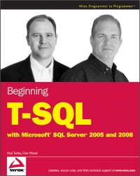 Beginning T-SQL with Microsoft SQL Server 2005 and 2008 Free Ebook