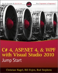 C# 4, ASP.NET 4, and WPF, with Visual Studio 2010 Jump Start Free Ebook