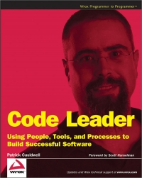 Book cover Code Leader: Using People, Tools, and Processes to Build Successful Software
