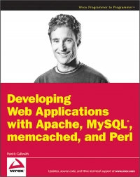 Developing Web Applications with Apache, MySQL, memcached, and Perl Free Ebook
