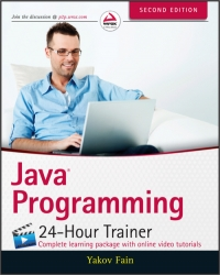 Java Programming 24-Hour Trainer, 2nd Edition