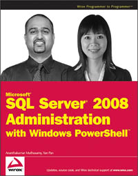 Microsoft SQL Server 2008 Administration with Windows PowerShell