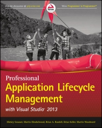 Professional Application Lifecycle Management with Visual Studio 2013