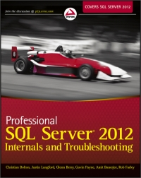 Professional SQL Server 2012 Internals and Troubleshooting Free Ebook