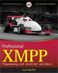 Professional XMPP Programming with JavaScript and jQuery Free Ebook