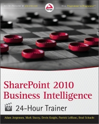 SharePoint 2010 Business Intelligence 24-Hour Trainer Free Ebook