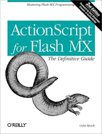 ActionScript for Flash MX: The Definitive Guide, 2nd Edition Free Ebook