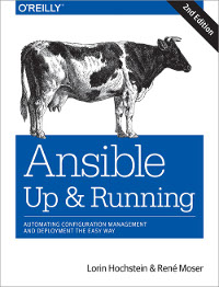 Ansible: Up and Running, 2nd Edition