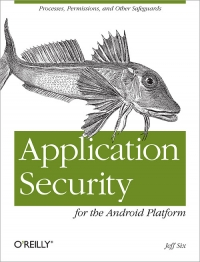 Application Security for the Android Platform Free Ebook