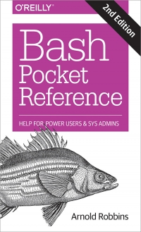 Bash Pocket Reference, 2nd Edition