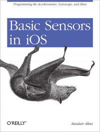 Basic Sensors in iOS Free Ebook