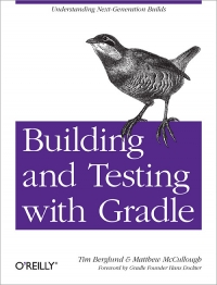 Building and Testing with Gradle Free Ebook