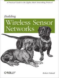 Building Wireless Sensor Networks Free Ebook