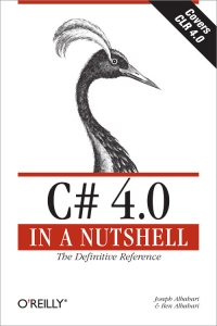 C# 4.0 in a Nutshell, 4th Edition Free Ebook