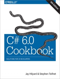 C# 6.0 Cookbook, 4th Edition