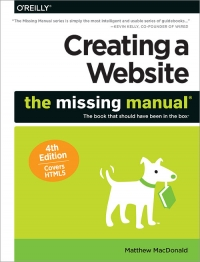 Creating a Website: The Missing Manual, 4th Edition