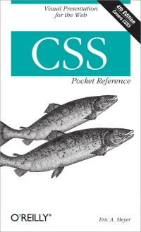 CSS Pocket Reference, 4th Edition