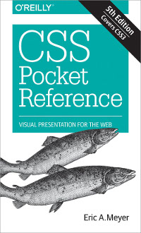 CSS Pocket Reference, 5th Edition