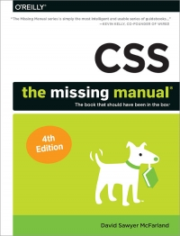CSS: The Missing Manual, 4th Edition
