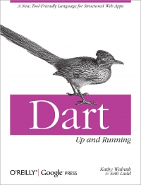 Dart: Up and Running Free Ebook