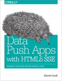 Data Push Apps with HTML5 SSE