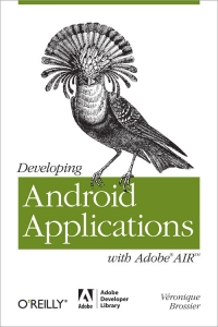 Developing Android Applications with Adobe AIR Free Ebook