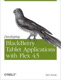 Developing BlackBerry Tablet Applications with Flex 4.5 Free Ebook