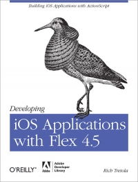 Developing iOS Applications with Flex 4.5 Free Ebook