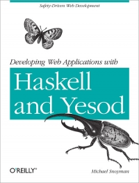 Developing Web Applications with Haskell and Yesod Free Ebook